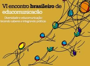 VI ENCONTRO BRASILEIRO DE EDUCOMUNICAÇÃO E III EDUCOMSUL.jpg2